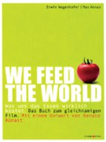 we_feed_the_world_buch